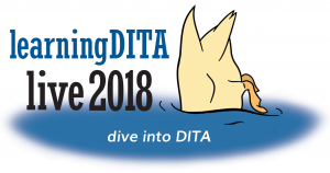 Dive into DITA: LearningDITA Live 2018